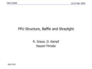 FPU Structure, Baffle and Straylight