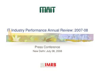 IT Industry Performance Annual Review: 2007-08