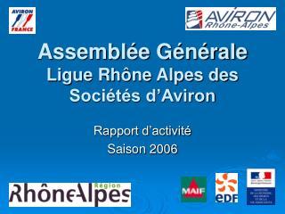 Assemblée Générale Ligue Rhône Alpes des Sociétés d'Aviron