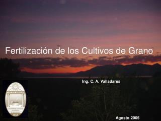 Fertilización de los Cultivos de Grano