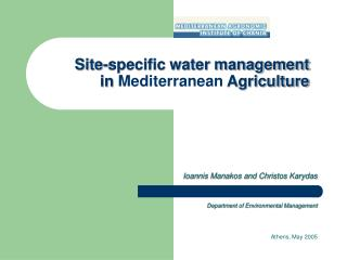 Site-specific water management  in  Mediterranean  Agriculture