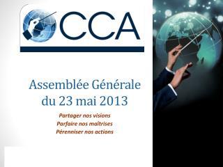 Assemblée Générale  du 23 mai 2013