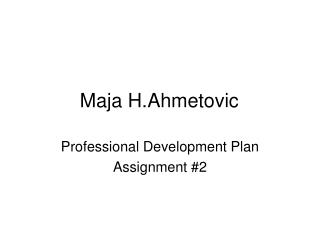 Maja H.Ahmetovic