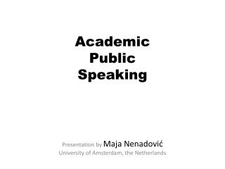 Academic  Public  Speaking