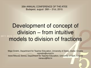 Development of concept of division – from intuitive models to division of fractions