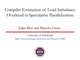 Compiler Estimation of Load Imbalance Overhead in Speculative Parallelization