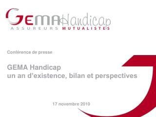 Conférence de presse  GEMA Handicap un an d'existence, bilan et perspectives