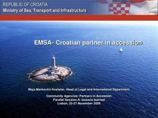 EMSA- Croatian partner in accession