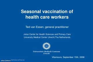 Seasonal vaccination of  health care workers