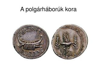 A polg�rh�bor�k kora