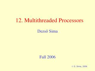 12. Multithreaded Processors
