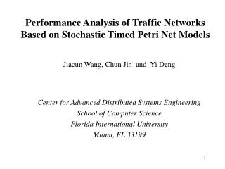 Performance Analysis of Traffic Networks  Based on Stochastic Timed Petri Net Models