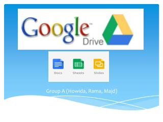 Group A ( Howida , Rama,  M ajd)