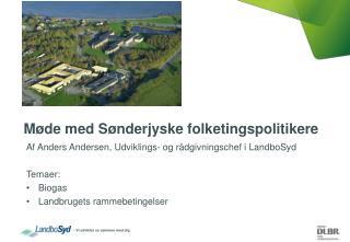 Møde med Sønderjyske folketingspolitikere