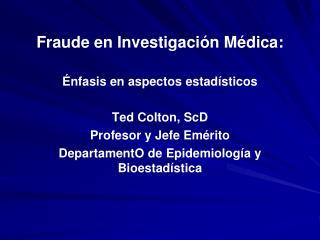 Fraude en Investigación Médica: