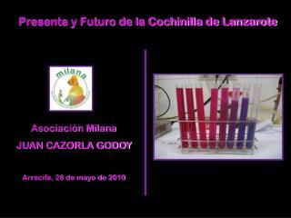 Presente y Futuro de la Cochinilla de Lanzarote
