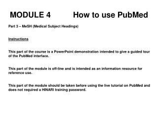 MODULE 4		How to use PubMed