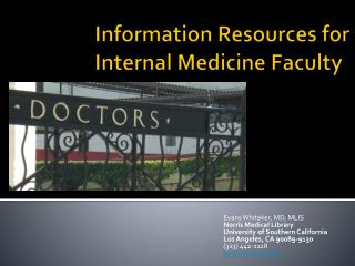 Information Resources  for Internal Medicine Faculty