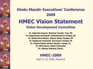 Hindu Mandir Executives' Conference 2009 HMEC Vision Statement Vision Development Committee