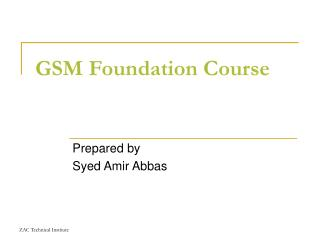 GSM Foundation Course