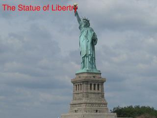 The Statue of Libertry