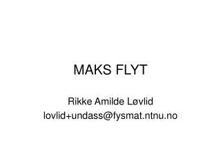 MAKS FLYT