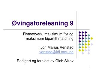�vingsforelesning 9