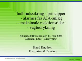 Knud Knudsen Forsikring & Pension