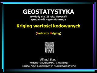 Alfred Stach Instytut Paleogeografii i Geoekologii