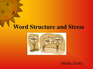 Word Structure and Stress