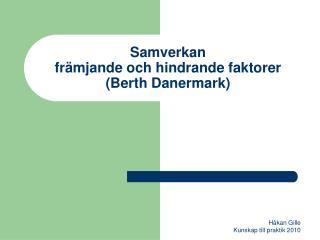 Samverkan främjande och hindrande faktorer (Berth Danermark)