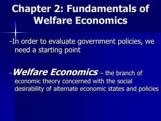 Chapter 2: Fundamentals of Welfare Economics