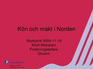 K ö n och makt i Norden