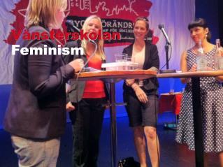 Vänsterskolan Feminism