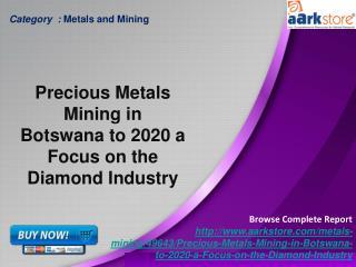 Aarkstore.com - Precious Metals Mining in Botswana