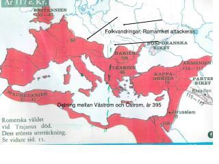 Delning mellan Västrom och Östrom, år 395