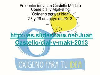es.slideshare/JuanCastello/cial-y-makt-2013