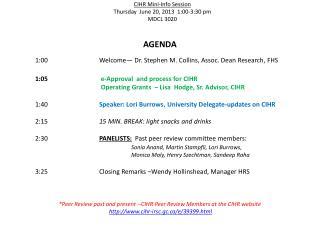 CIHR Mini-Info Session  Thursday  June 20, 2013  1:00-3:30 pm MDCL 3020