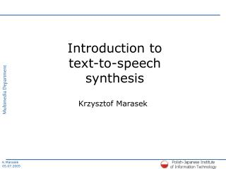 Introduction to  text-to-speech synthesis