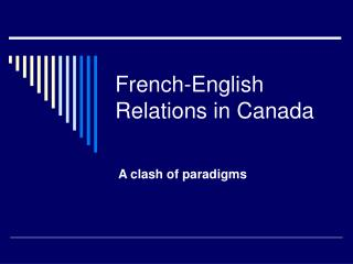 French-English Relations in Canada
