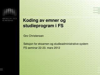 Koding av emner og studieprogram i FS