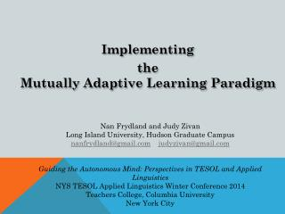 Implementing  the  Mutually Adaptive  Learning Paradigm