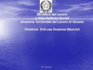 Ministero del Lavoro e delle Politiche Sociali Direzione Territoriale del Lavoro di Venezia