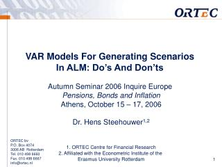 VAR Models For Generating Scenarios  In ALM: Do's And Don'ts Autumn Seminar 2006 Inquire Europe