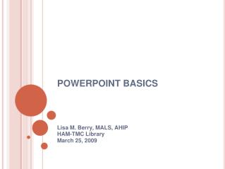 POWERPOINT BASICS