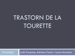 Trastorn de LA Tourette