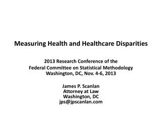 Measuring Health and Healthcare Disparities