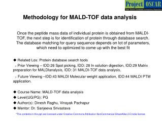 Methodology for MALD-TOF data analysis