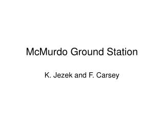 McMurdo Ground Station