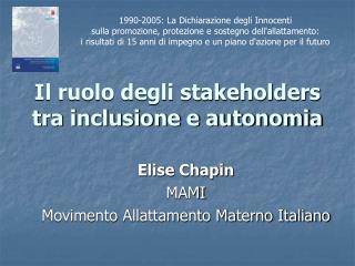Il ruolo degli stakeholders tra inclusione e autonomia
